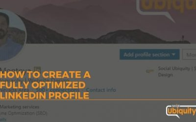 HOW TO CREATE A FULLY OPTIMIZED LINKEDIN PROFILE